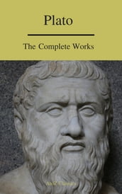 Plato: The Complete Works (A to Z Classics)