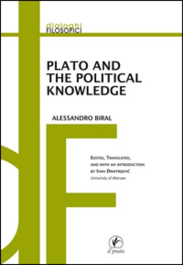 Plato and the political knowledge - Alessandro Biral | Rochesterscifianimecon.com