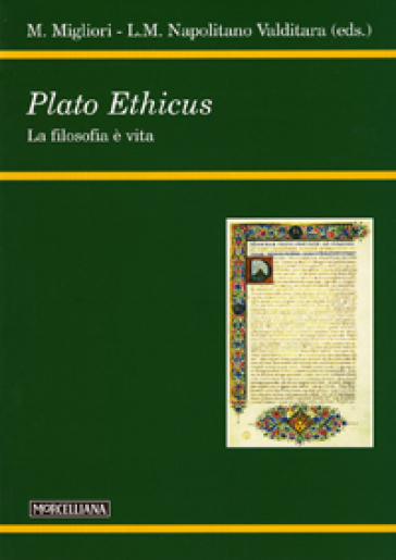 Plato ethicus. La filosofia è vita - Maurizio Migliori pdf epub
