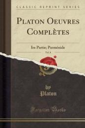 Platon Oeuvres Complï¿¿tes, Vol. 8