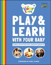 Play and Learn With Your Baby