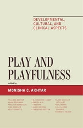 Play and Playfulness