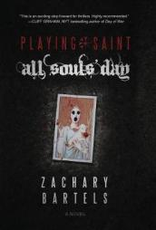 Playing Saint - All Souls  Day