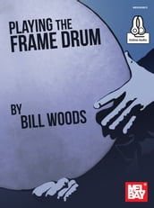 Playing the Frame Drum