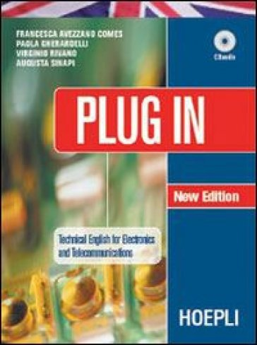 Plug in. Per le Scuole superiori. Con CD-ROM