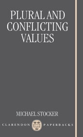 Plural and Conflicting Values