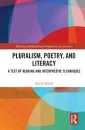 Pluralism, Poetry, and Literacy
