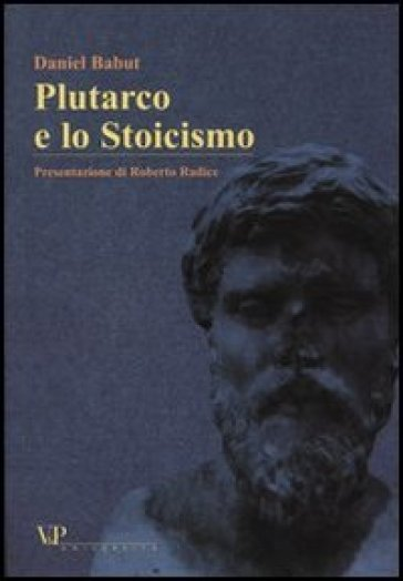 Plutarco e lo Stoicismo - Daniel Babut |