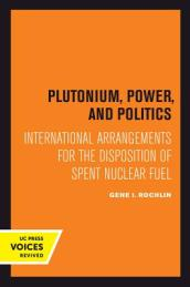 Plutonium, Power, and Politics
