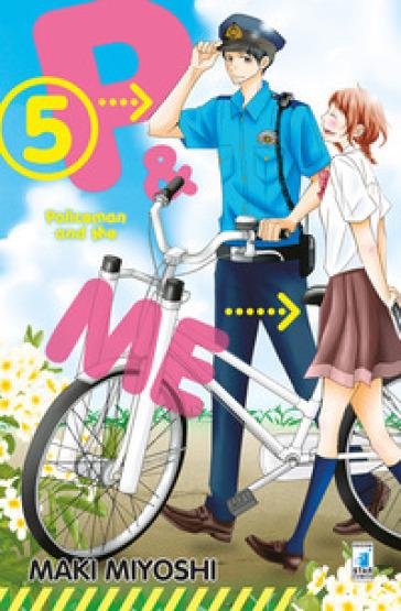 P&me. Policeman and me. 5. - Maki Miyoshi | Rochesterscifianimecon.com