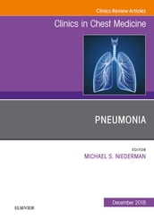 Pneumonia, An Issue of Clinics in Chest Medicine, Ebook