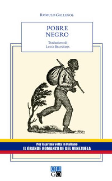 Pobre negro - Ròmulo Gallegos pdf epub