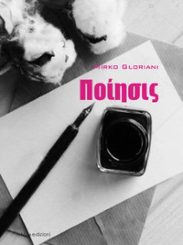 Poeisis - Mirko Gloriani |