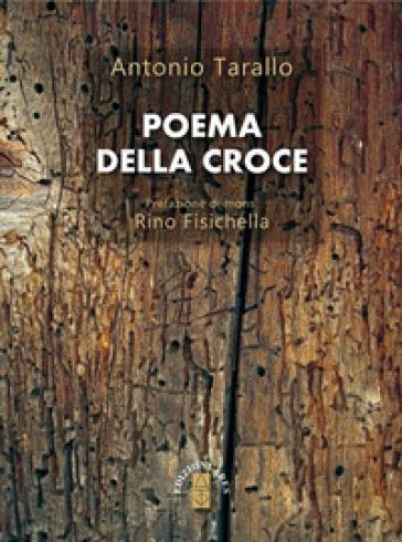 Poema della croce - Antonio Tarallo | Jonathanterrington.com