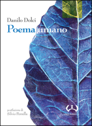 Poema umano - Danilo Dolci  