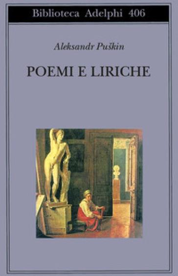 Poemi e liriche - Aleksandr Sergeevic Puskin   Jonathanterrington.com