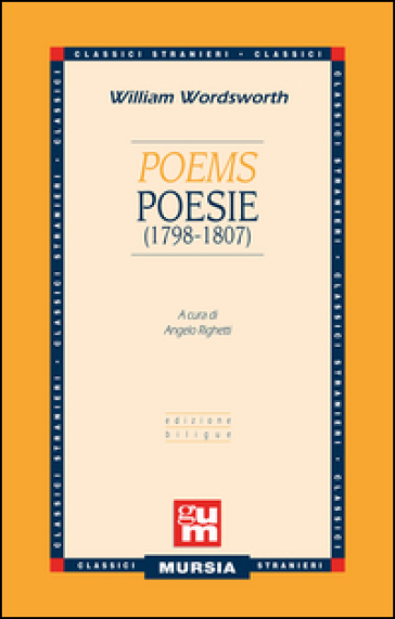 Poems-Poesie (1798-1807). Testo a fronte inglese