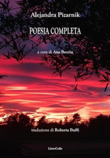 Poesia completa - Alejandra Pizarnik  