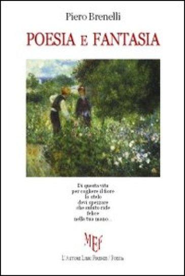 Poesia e fantasia - Piero Brenelli   Kritjur.org