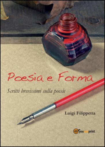 Poesia e forma - Luigi Filippetta  