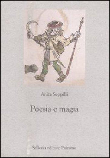 Poesia e magia - Anita Seppilli |