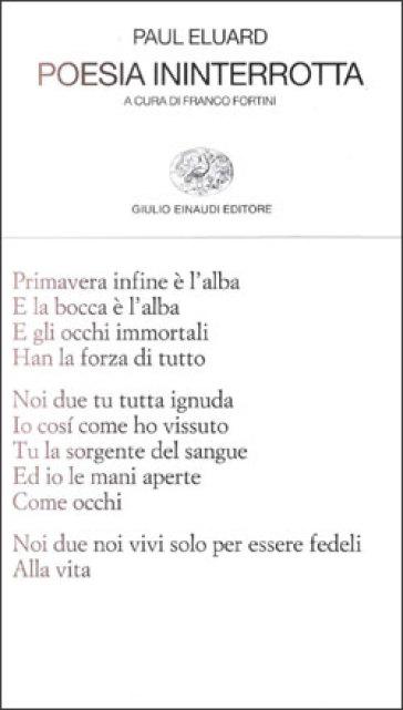 Poesia ininterrotta - Paul Eluard |
