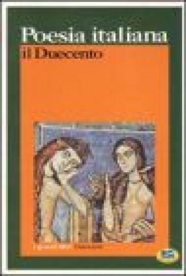 Poesia italiana. Il Duecento - P. Cudini | Kritjur.org