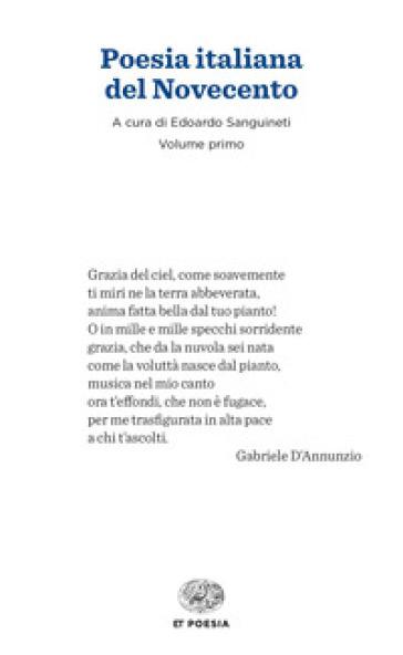 Poesia italiana del Novecento - E. Sanguineti  