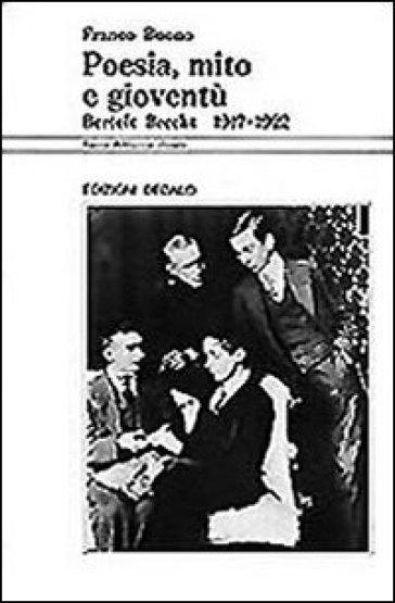 Poesia, mito e gioventù. Bertolt Brecht (1917-1922)