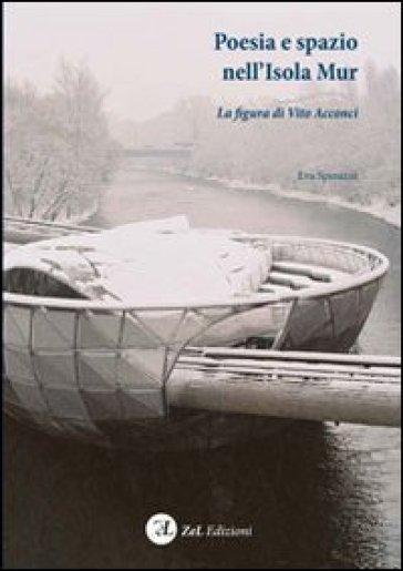 Poesia e spazio nell'isola Acconci. La figura di Vito Acconci