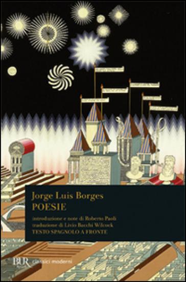 Poesie (1923-1976). Testo spagnolo a fronte - Jorge Luis Borges |