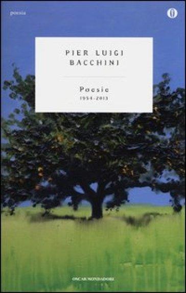 Poesie 1954-2013 - P. Luigi Bacchini  