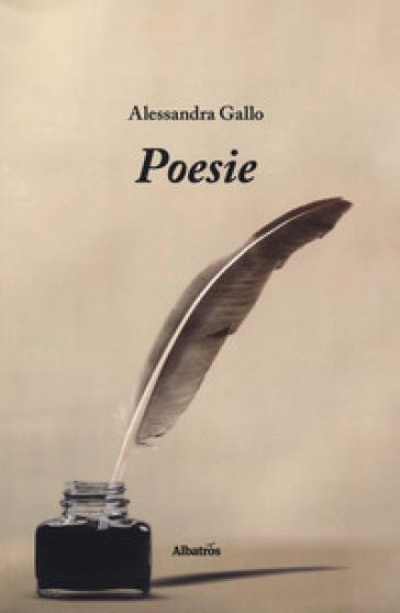Poesie - Alessandra Gallo |