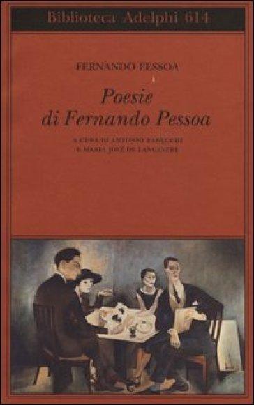 Poesie di Fernando Pessoa. Testo portoghese a fronte - Fernando Pessoa |
