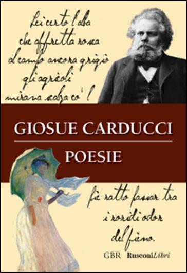 Poesie - Giosuè Carducci |