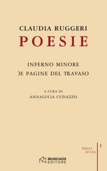 Poesie: Inferno minore-)e pagine del travaso - Claudia Ruggeri  