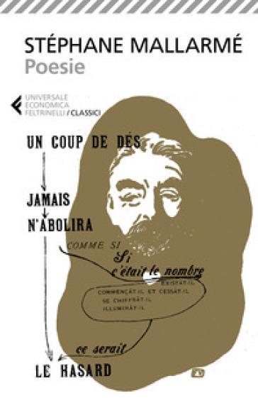 Poesie. Testo francese a fronte - Stèphane Mallarmè |