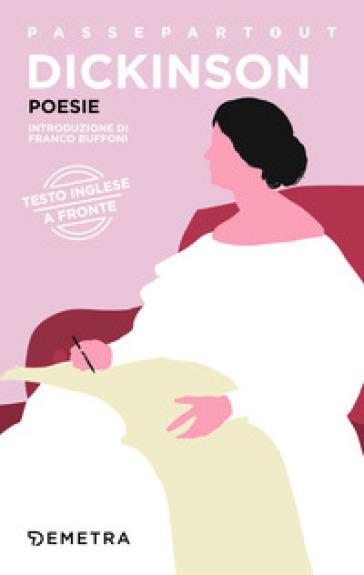 Poesie. Testo inglese a fronte - Emily Dickinson pdf epub