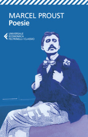 Poesie. Testo originale a fronte - Marcel Proust |