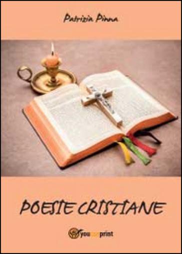 Poesie cristiane - Patrizia Pinna |