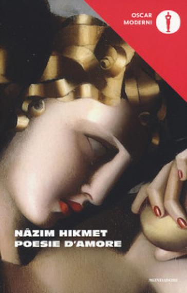 Poesie d'amore - Nazim Hikmet |