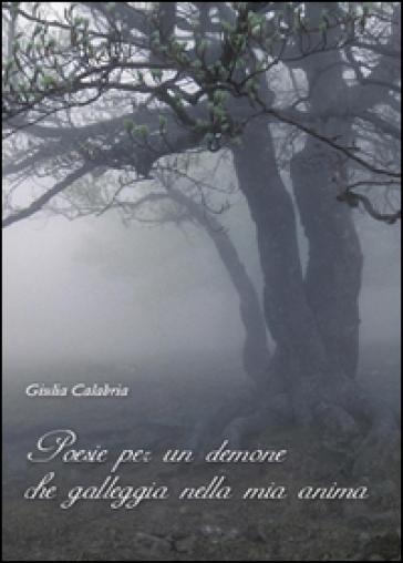 Poesie per un demone che galleggia nella mia anima - Giulia Calabria | Kritjur.org