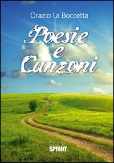 Poesie e canzoni - Orazio La Boccetta | Kritjur.org