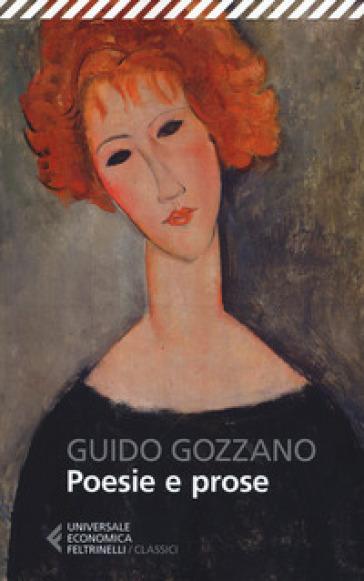 Poesie e prose - Guido Gozzano |