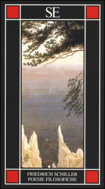 Poesie filosofiche. Testo tedesco a fronte - Friedrich Schiller |