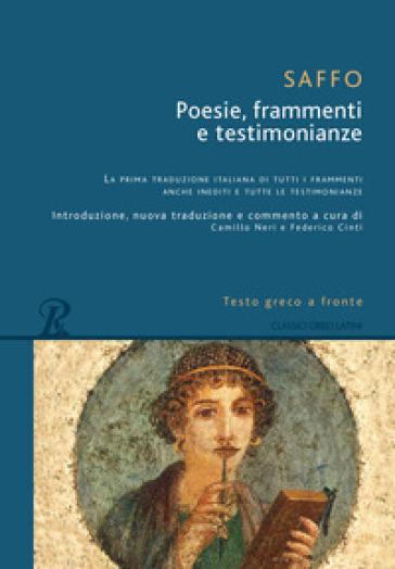 Poesie, frammenti e testimonianze. Testo greco a fronte - Saffo |