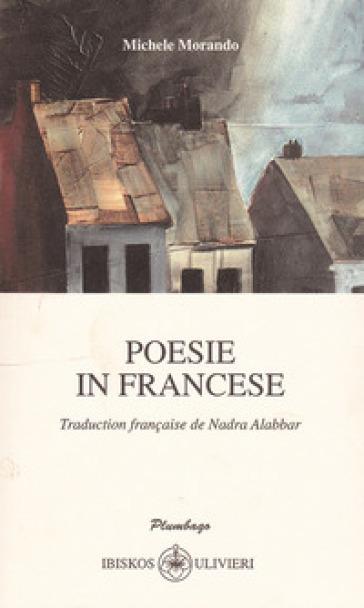 Poesie in francese. Testo italiano e francese - Michele Morando | Kritjur.org