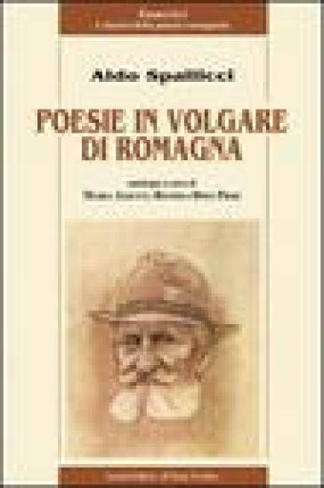 Poesie in volgare di Romagna - Aldo Spallicci  