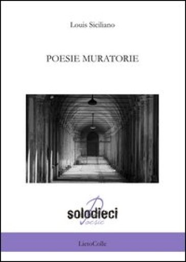 Poesie muratorie - Louis Siciliano |