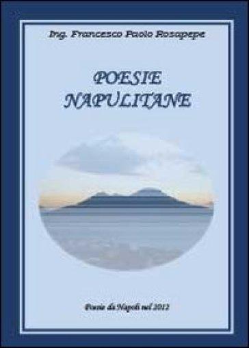 Poesie napulitane - Francesco P. Rosapepe | Kritjur.org
